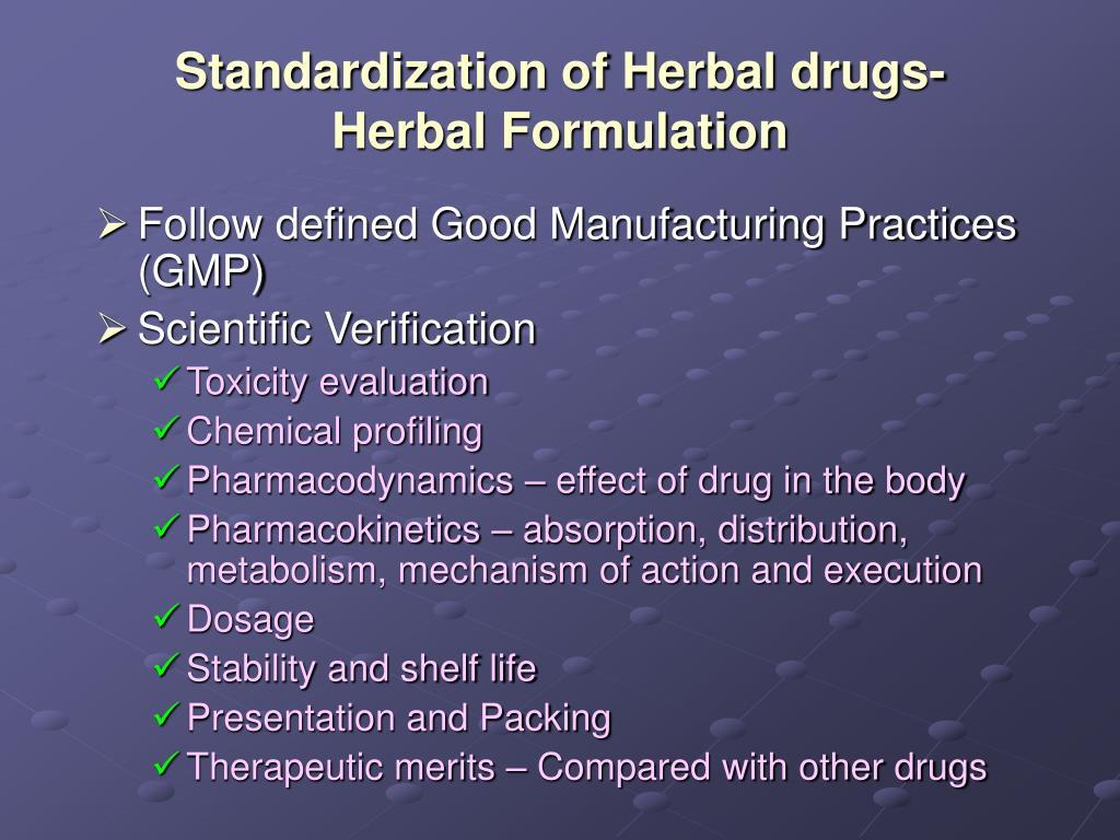 Standardization of Herbal drugs-