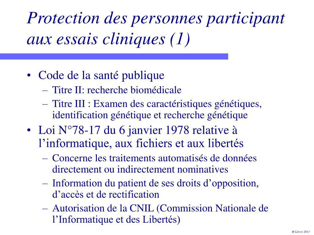 Protection des personnes participant aux essais cliniques (1)