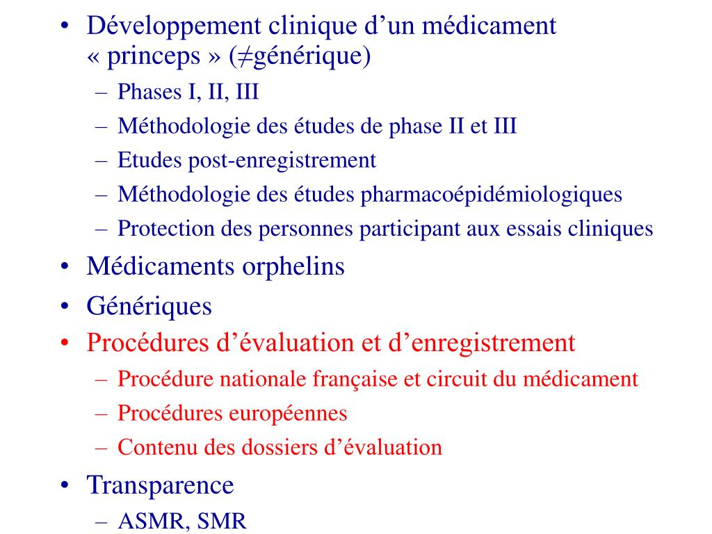 Développement clinique d'un médicament «princeps» (