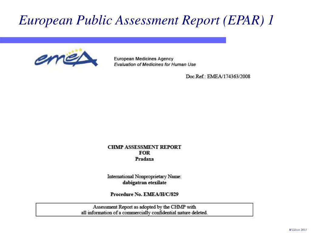 European Public Assessment Report (EPAR) 1