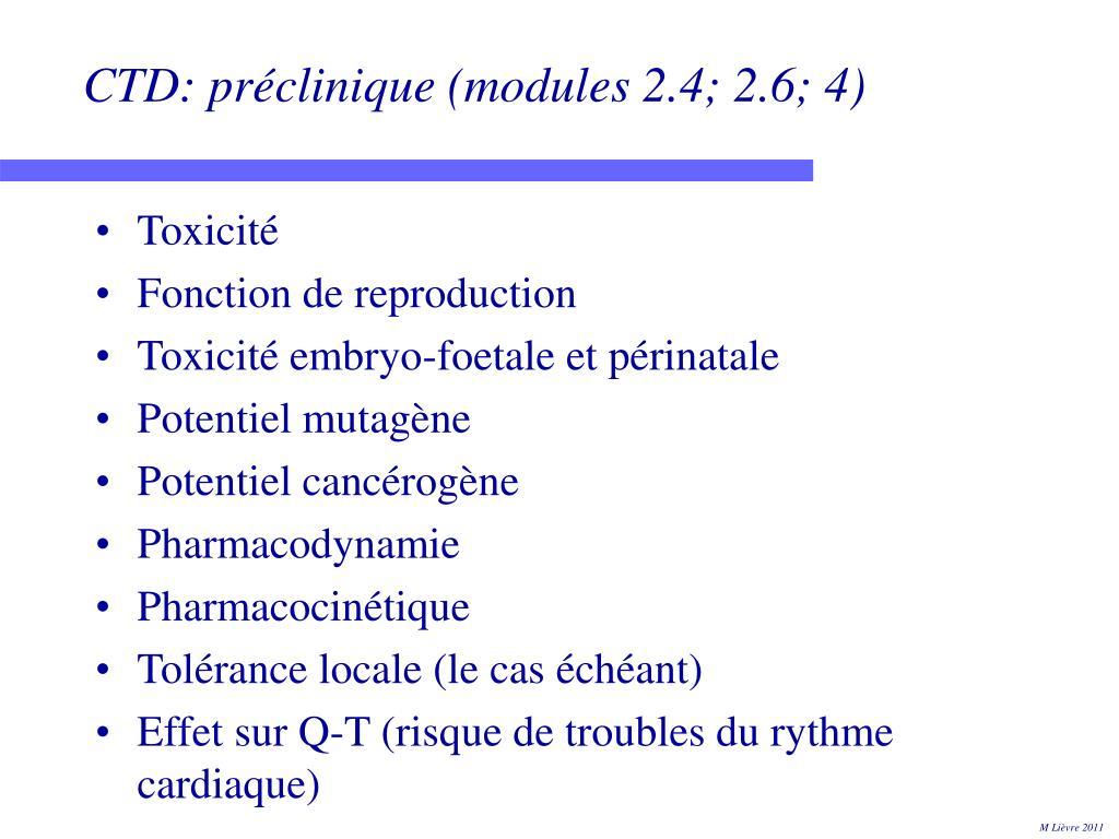 CTD: préclinique (modules 2.4; 2.6; 4)