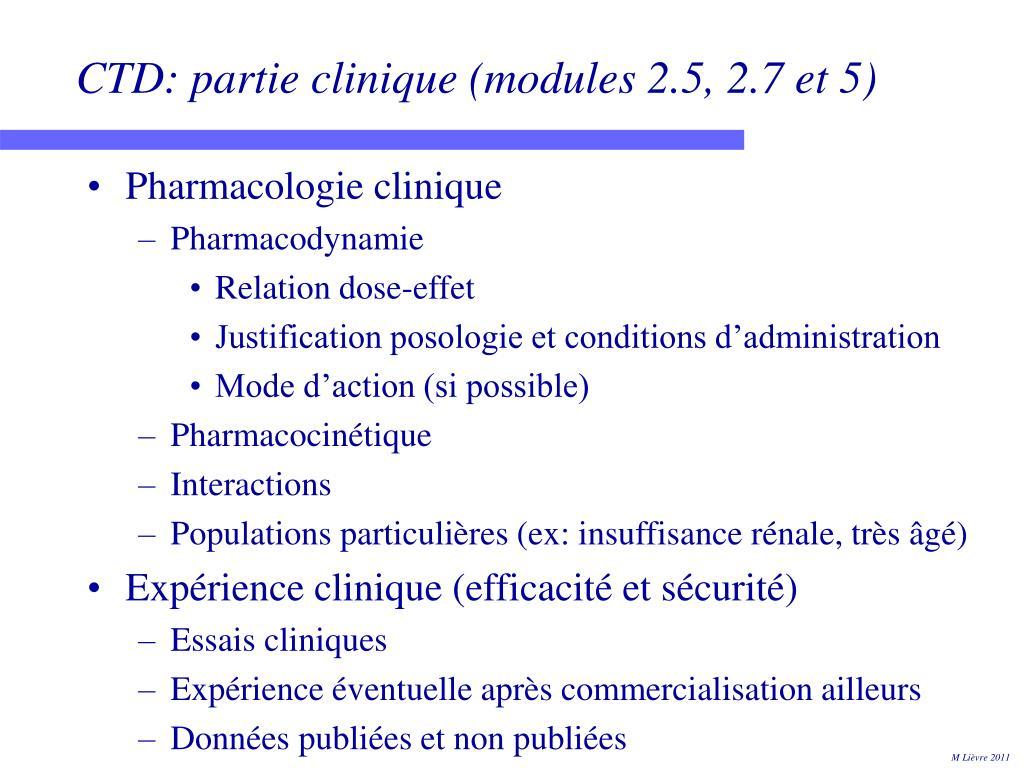 CTD: partie clinique (modules 2.5, 2.7 et 5)