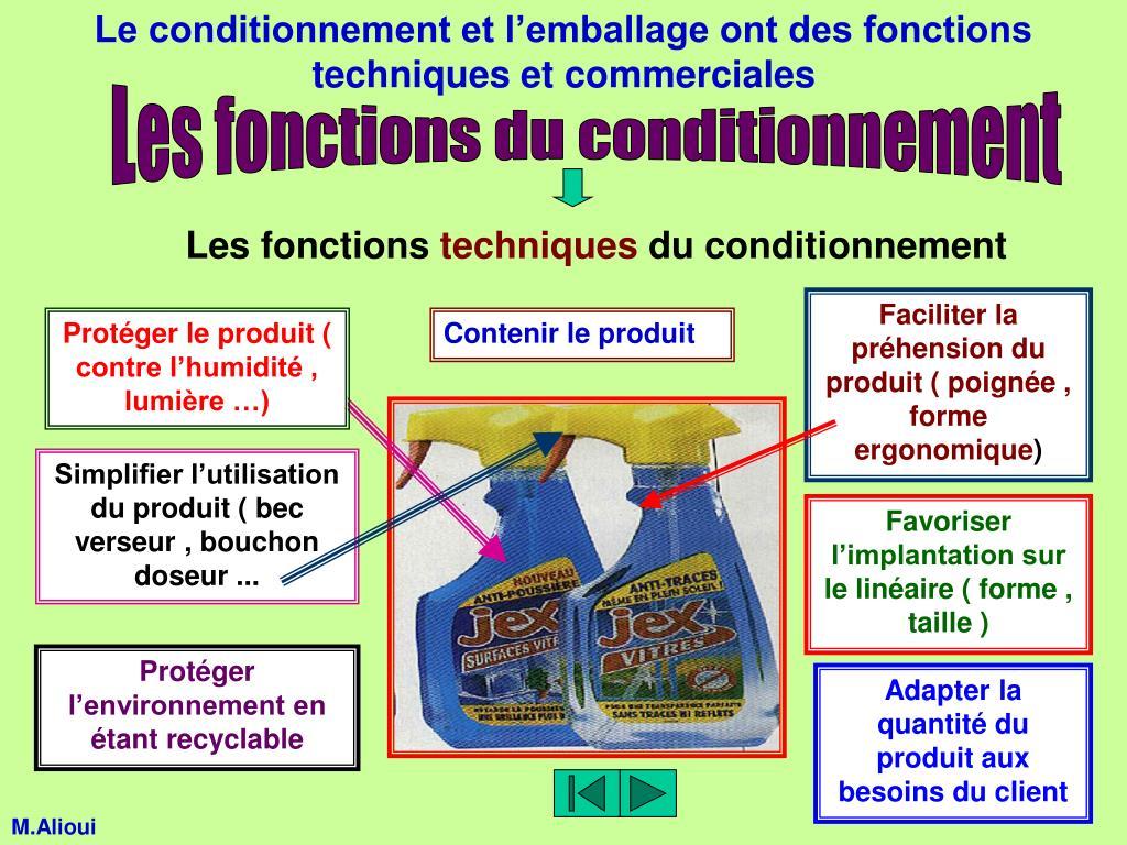 Le conditionnement et l'emballage ont des fonctions techniques et commerciales