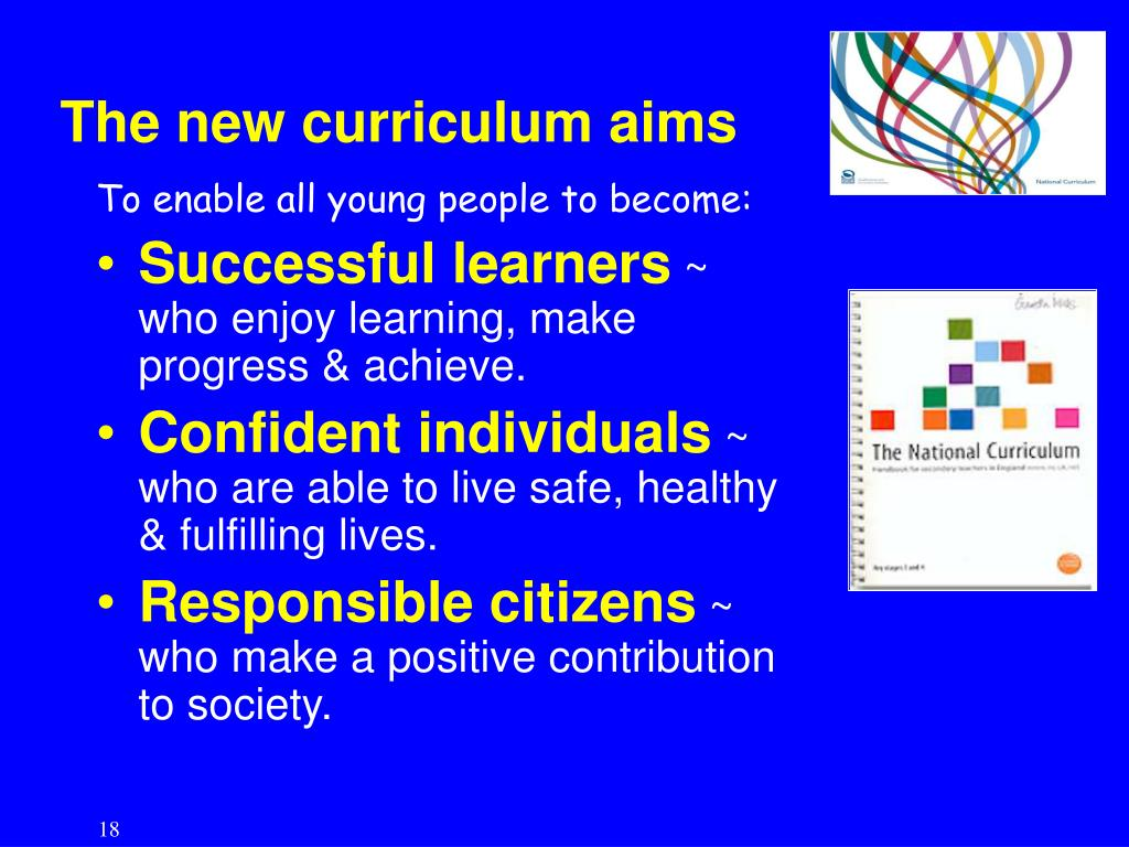 The new curriculum aims