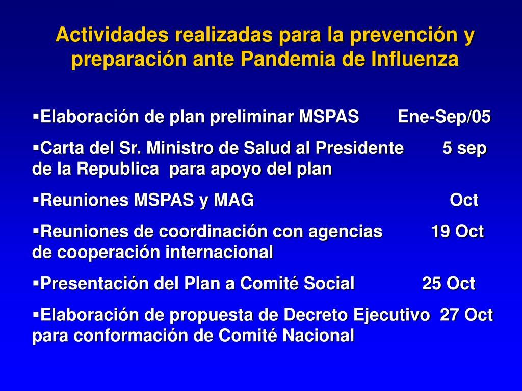 Actividades realizadas para la prevención y preparación ante Pandemia de Influenza