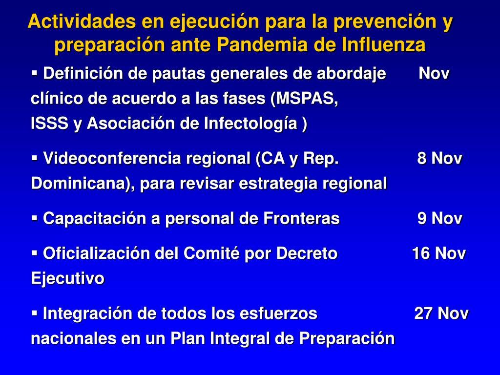 Actividades en ejecución para la prevención y preparación ante Pandemia de Influenza