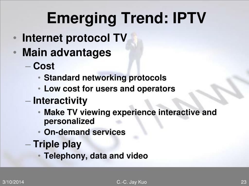 Emerging Trend: IPTV