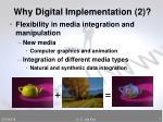 why digital implementation 2