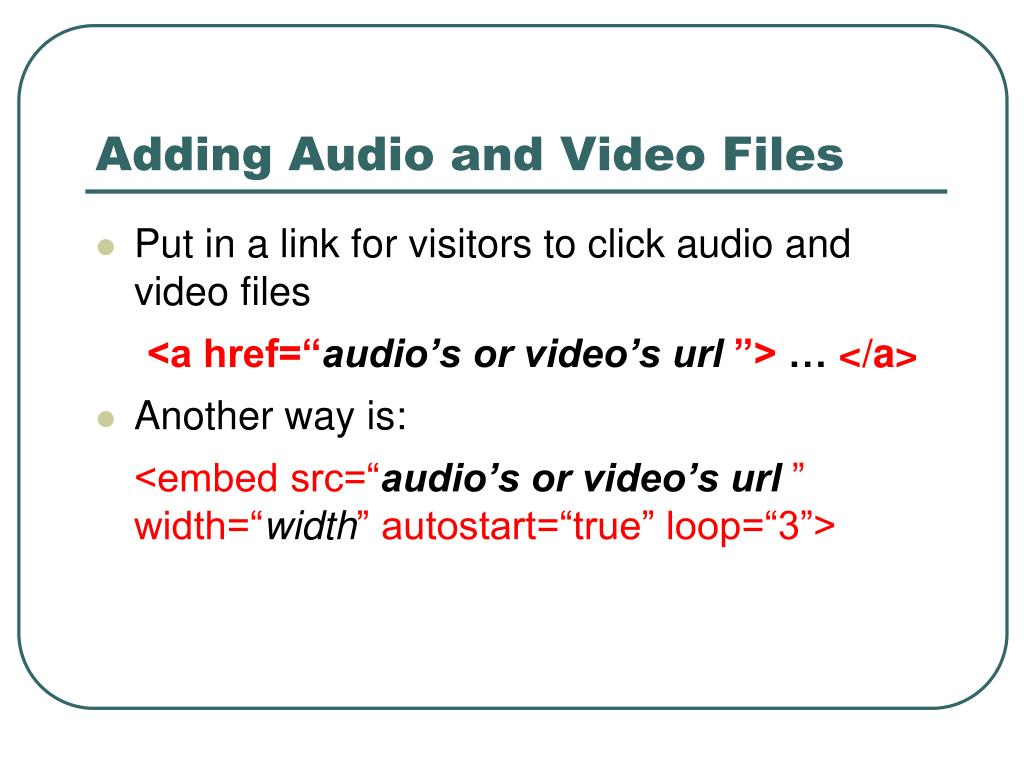 Adding Audio and Video Files