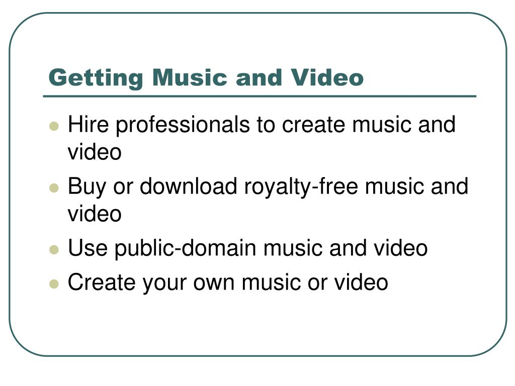 Getting Music and Video