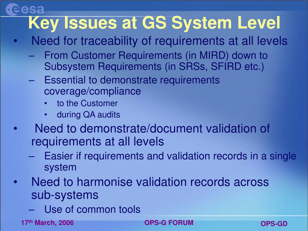Key Issues at GS System Level