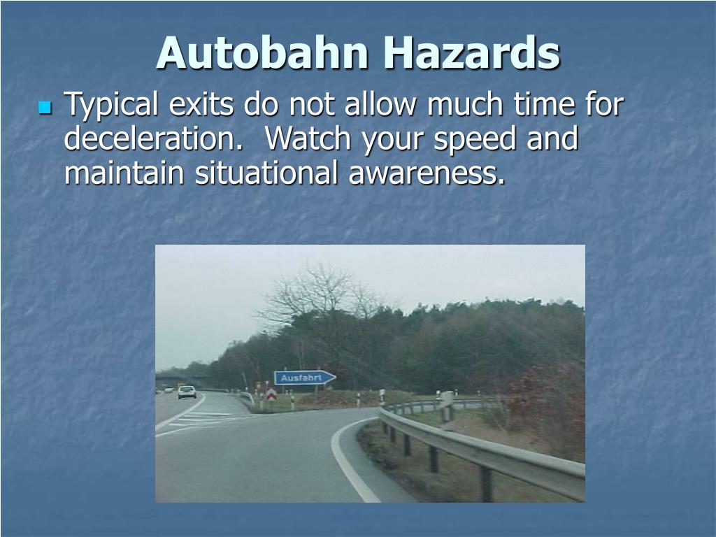 Autobahn Hazards