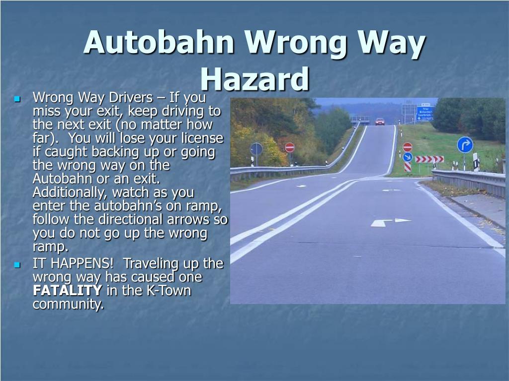 Autobahn Wrong Way Hazard