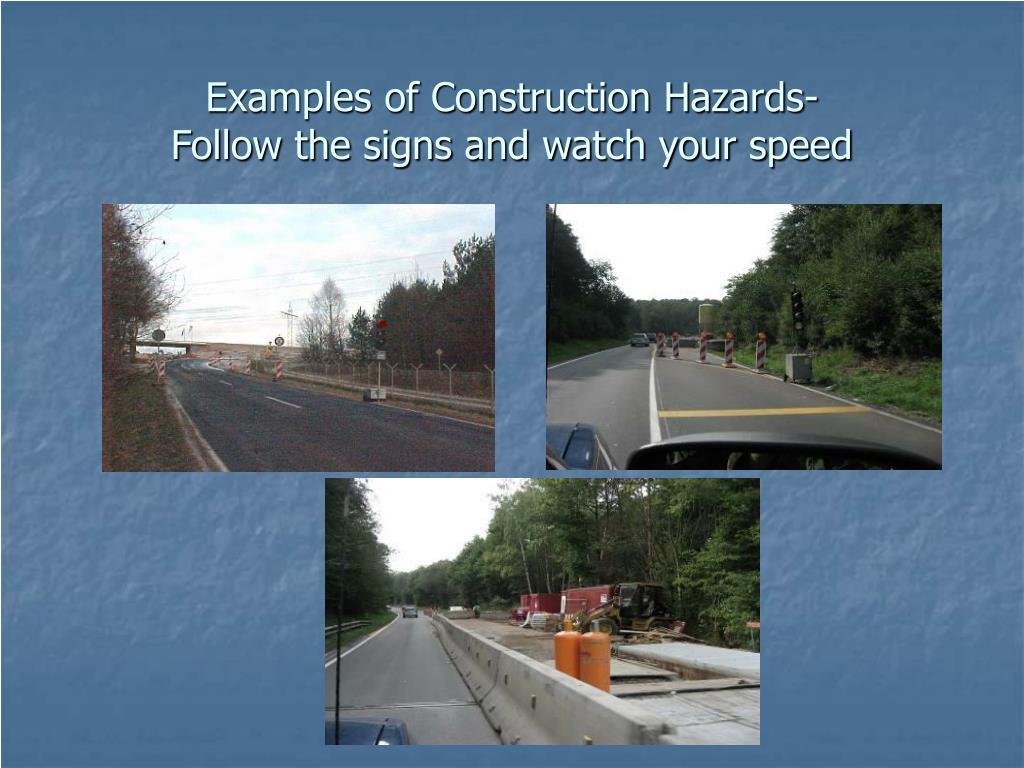 Examples of Construction Hazards-