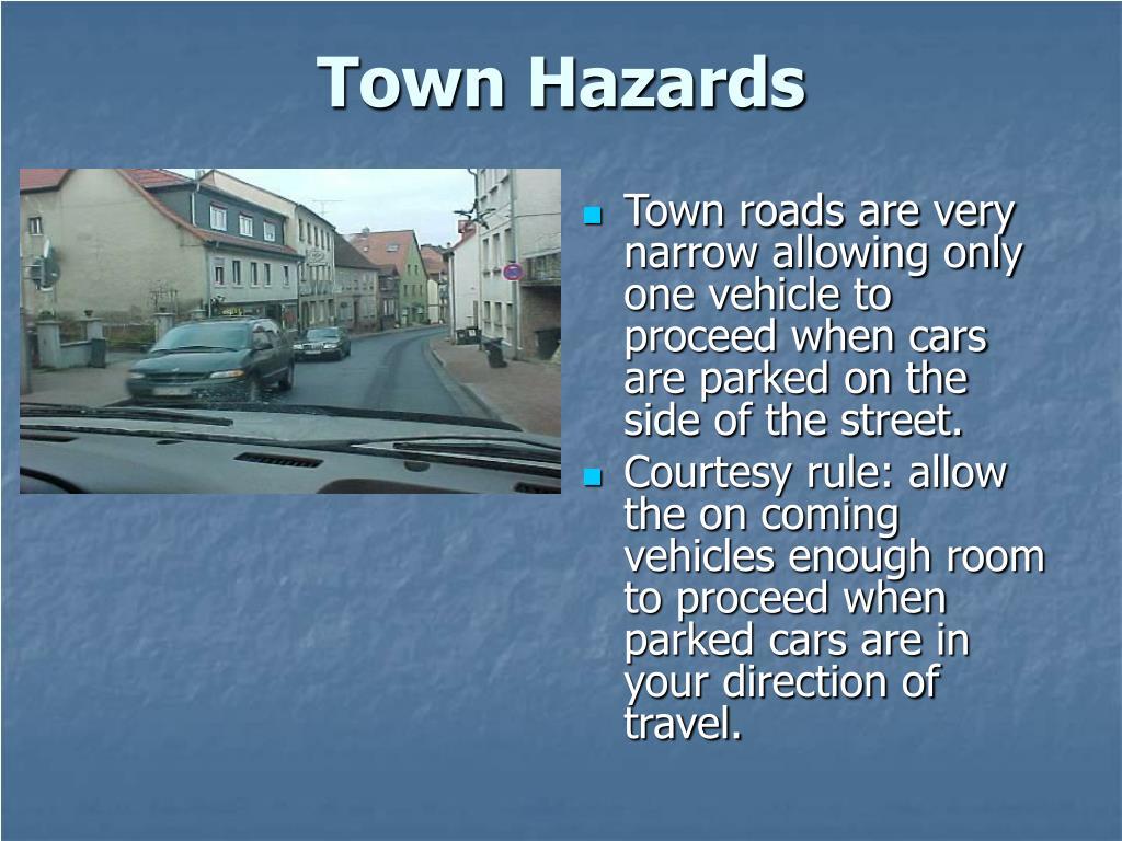 Town Hazards