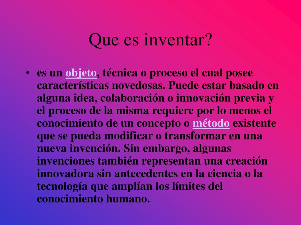 Que es inventar?