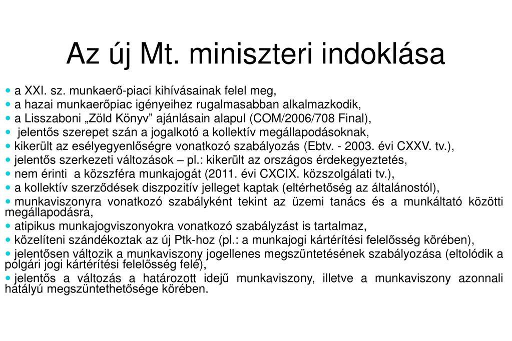 Az új Mt. miniszteri indoklása