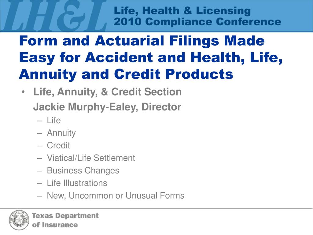 Form and Actuarial Filings Made Easy for Accident and Health, Life, Annuity and Credit Products