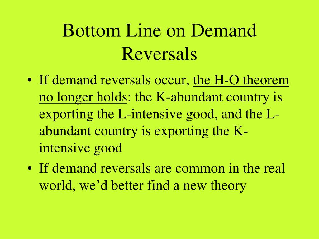 Bottom Line on Demand Reversals