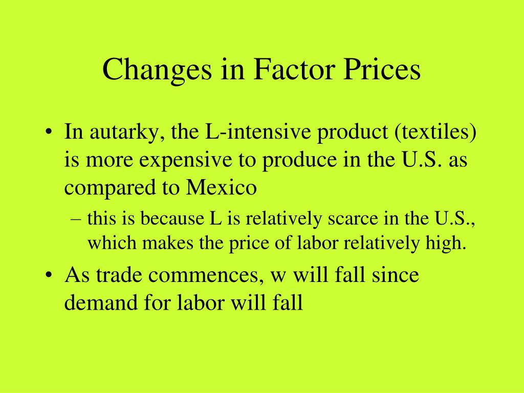 Changes in Factor Prices