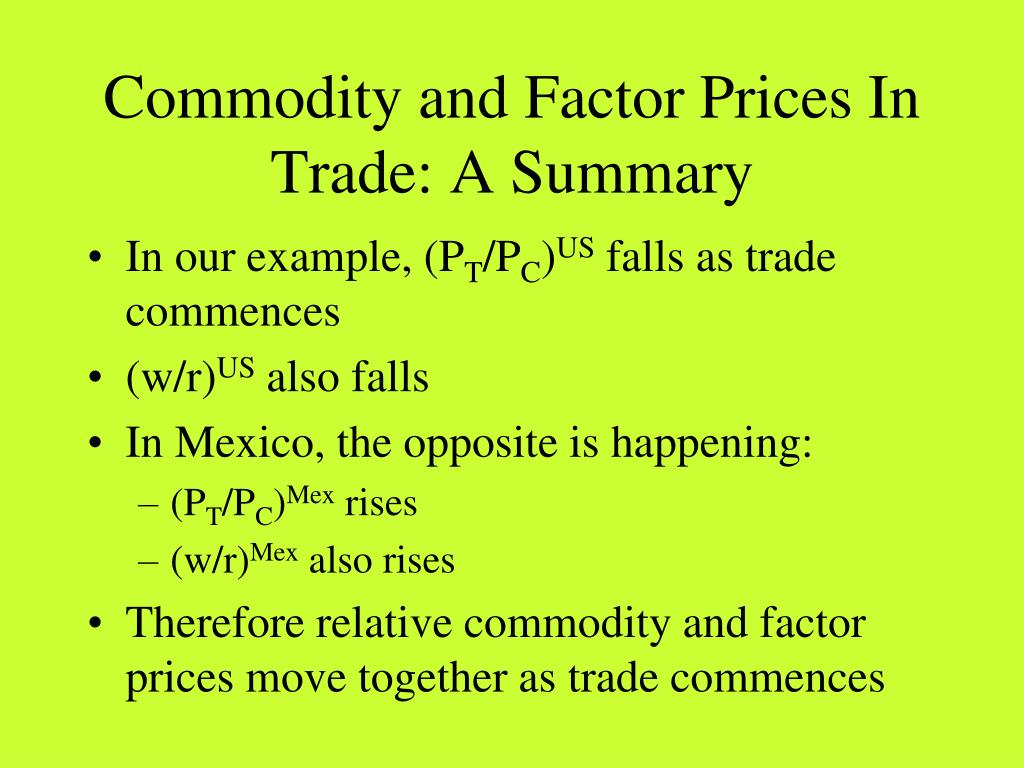 Commodity and Factor Prices In Trade: A Summary
