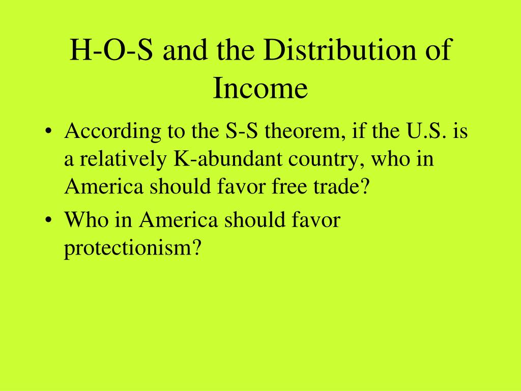H-O-S and the Distribution of Income