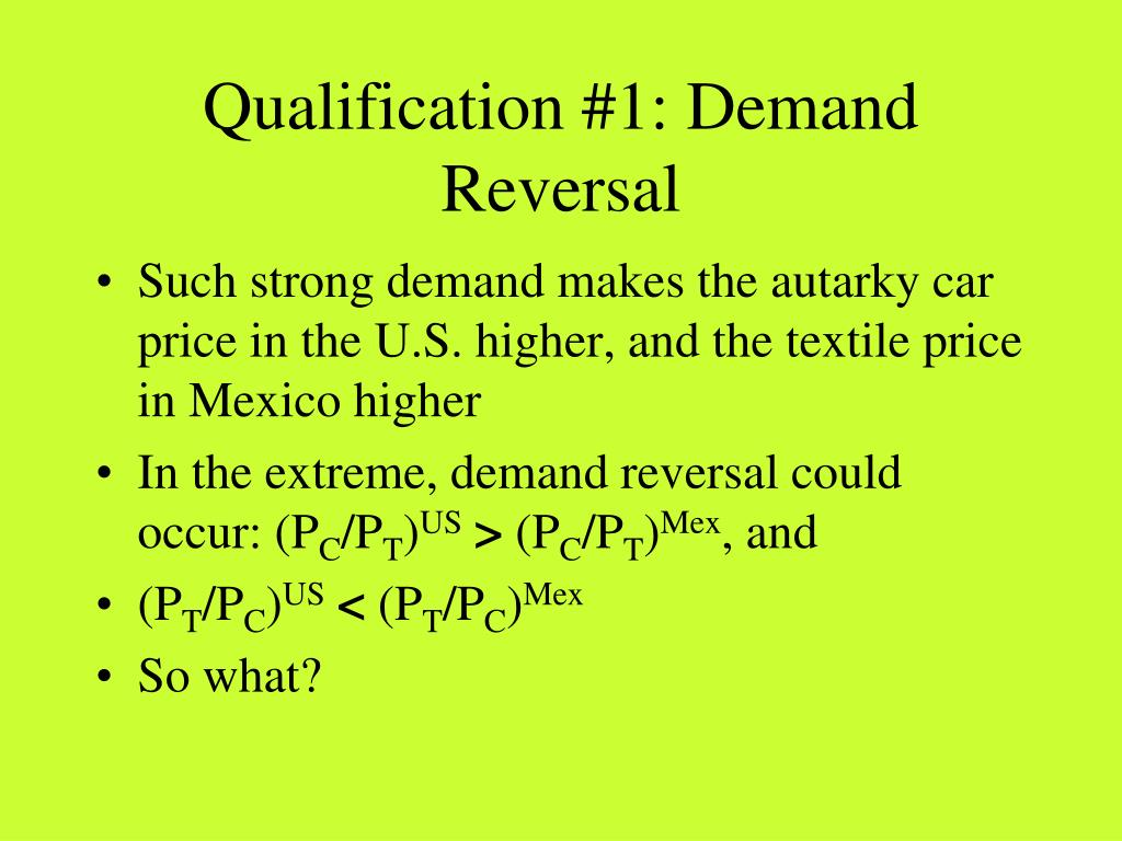 Qualification #1: Demand Reversal