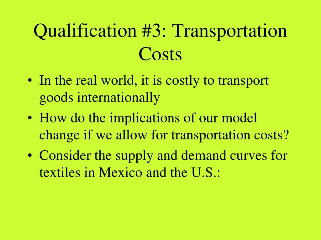 Qualification #3: Transportation Costs