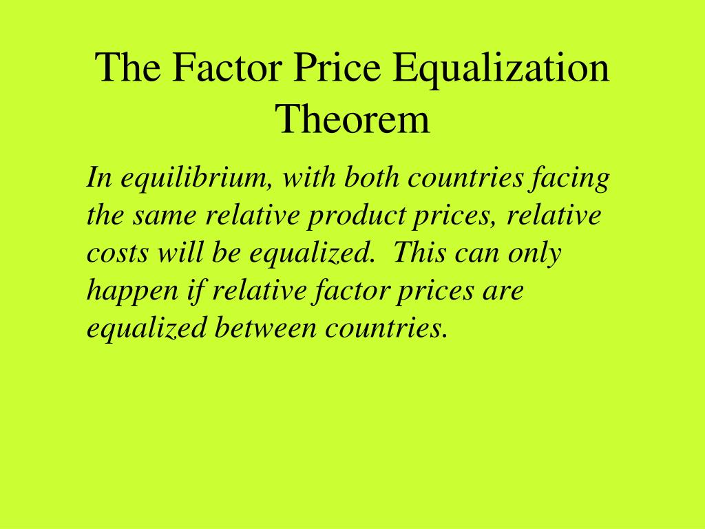 The Factor Price Equalization Theorem