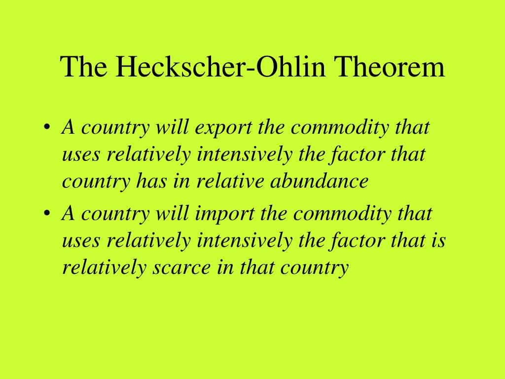 The Heckscher-Ohlin Theorem