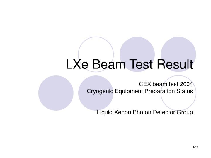Lxe beam test result l.jpg