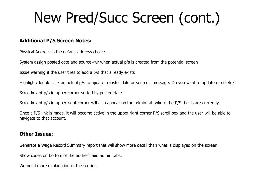 New Pred/Succ Screen (cont.)