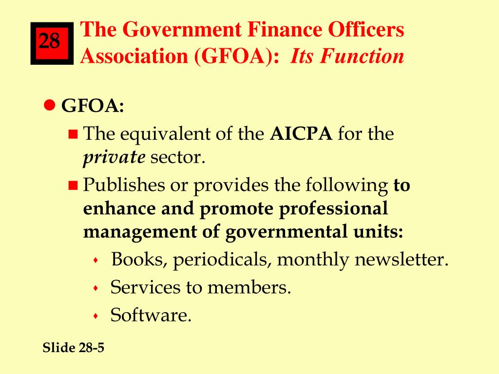 The Government Finance Officers Association (GFOA):