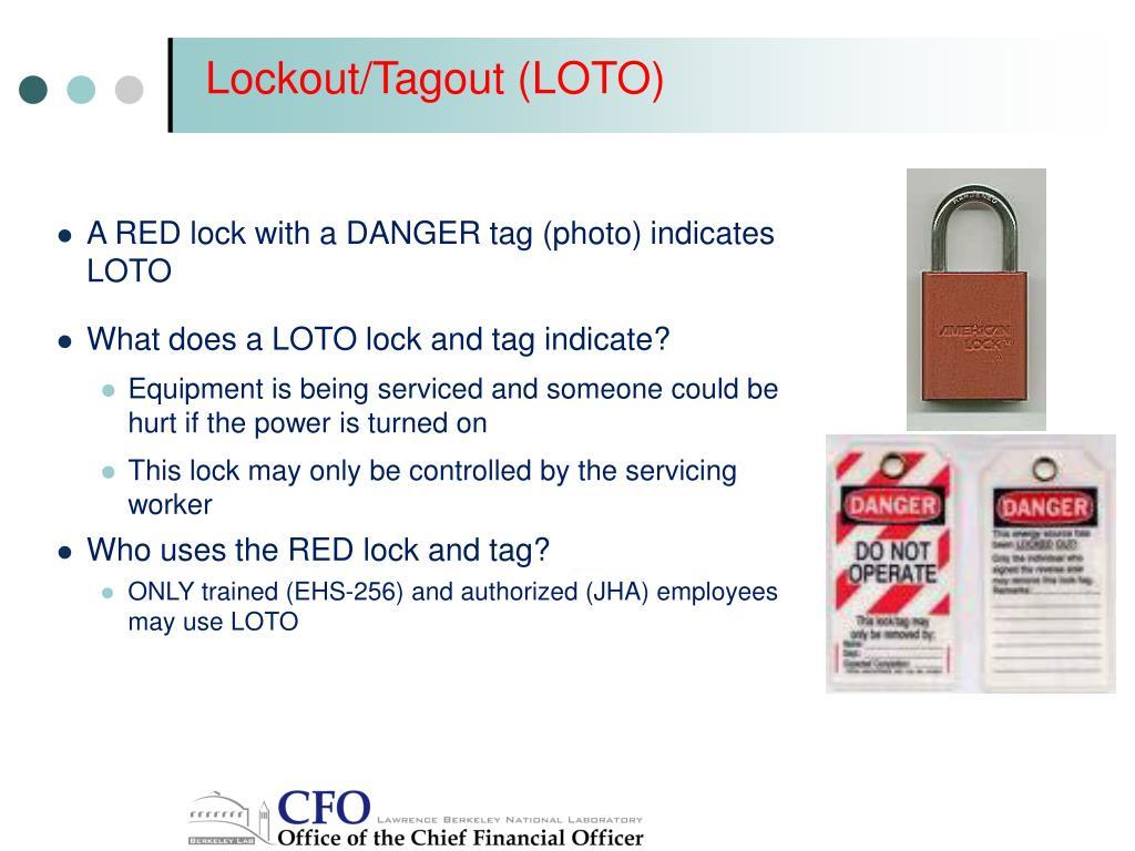 Lockout/Tagout (LOTO)