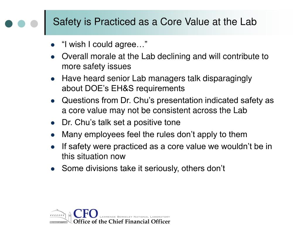 Safety is Practiced as a Core Value at the Lab