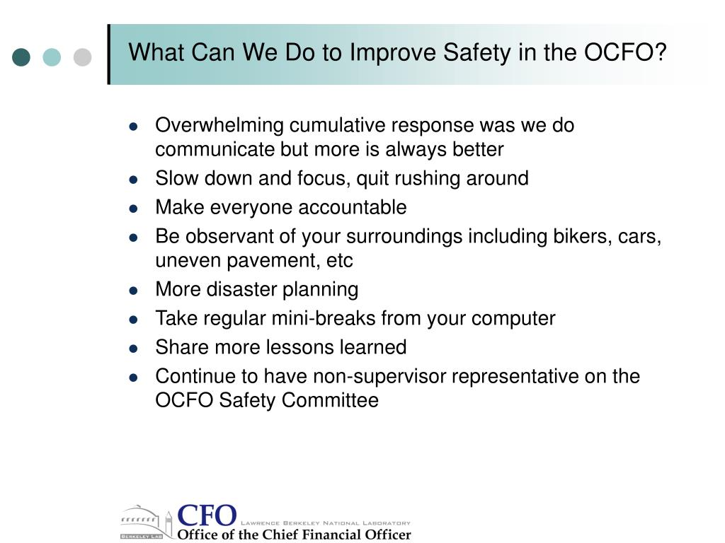 What Can We Do to Improve Safety in the OCFO?