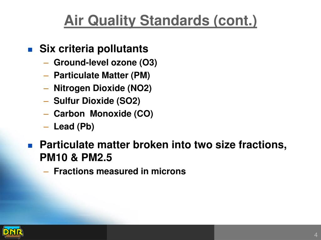 Air Quality Standards (cont.)