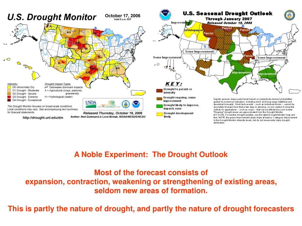 A Noble Experiment:  The Drought Outlook