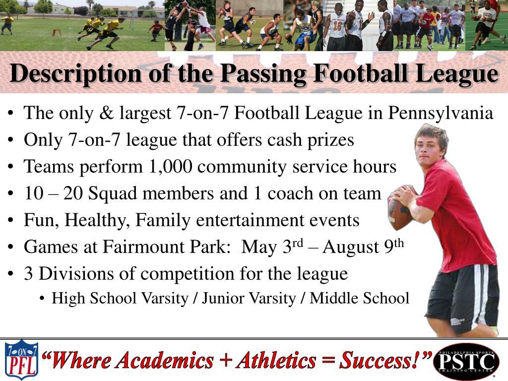 Description of the Passing Football League