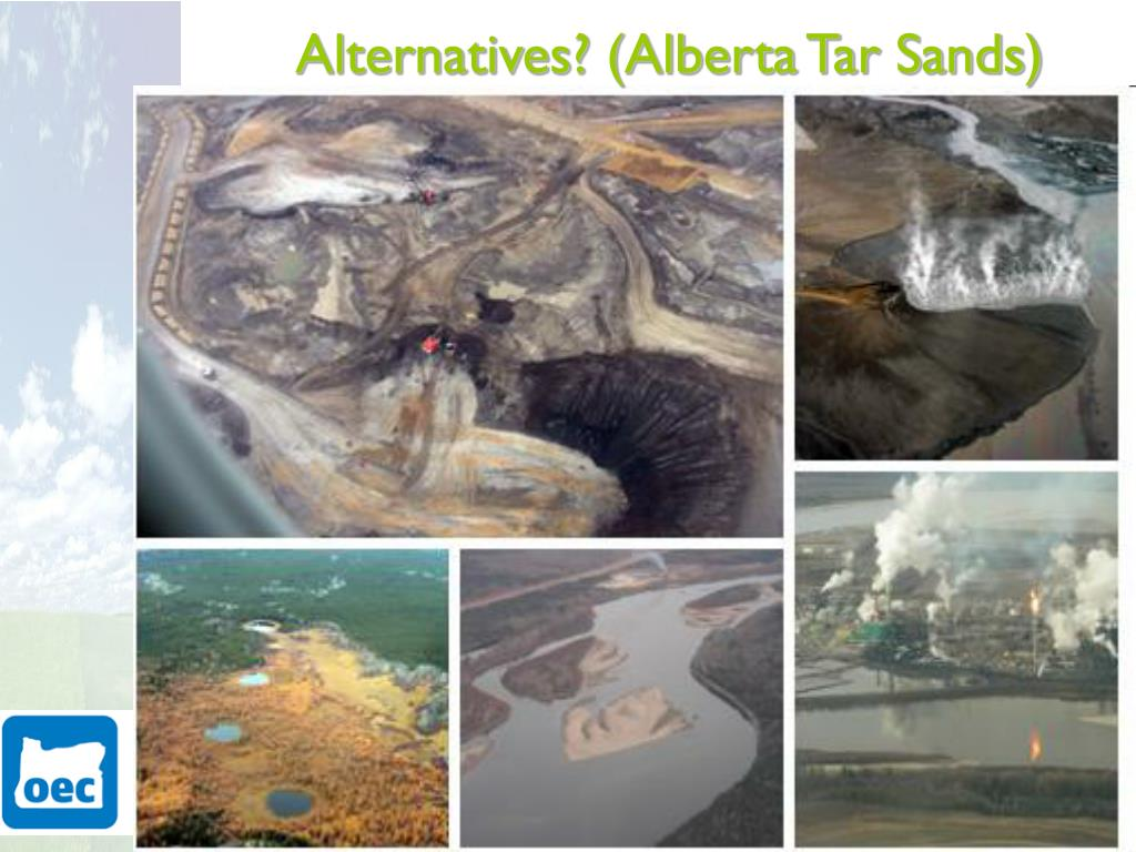 Alternatives? (Alberta Tar Sands)