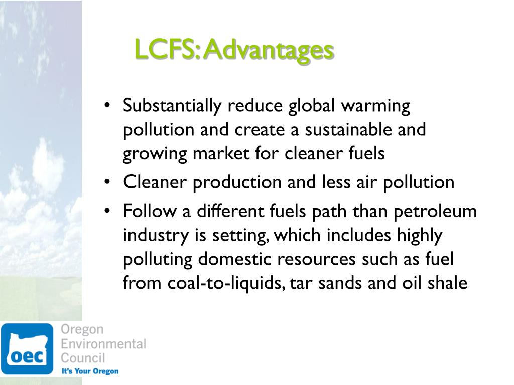 LCFS: Advantages