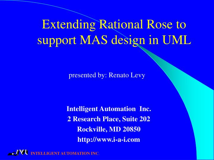 Extending rational rose to support mas design in uml l.jpg