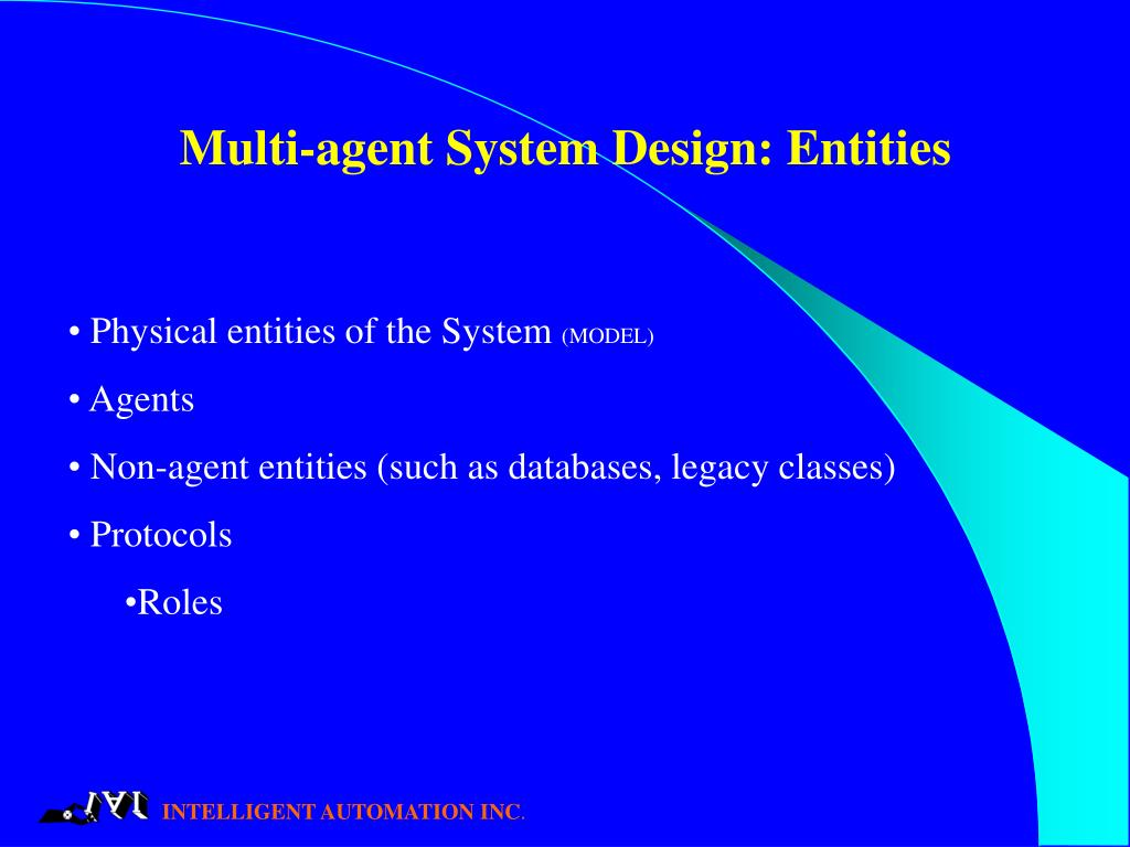 Multi-agent System Design: Entities