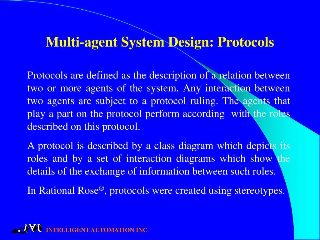 Multi-agent System Design: Protocols