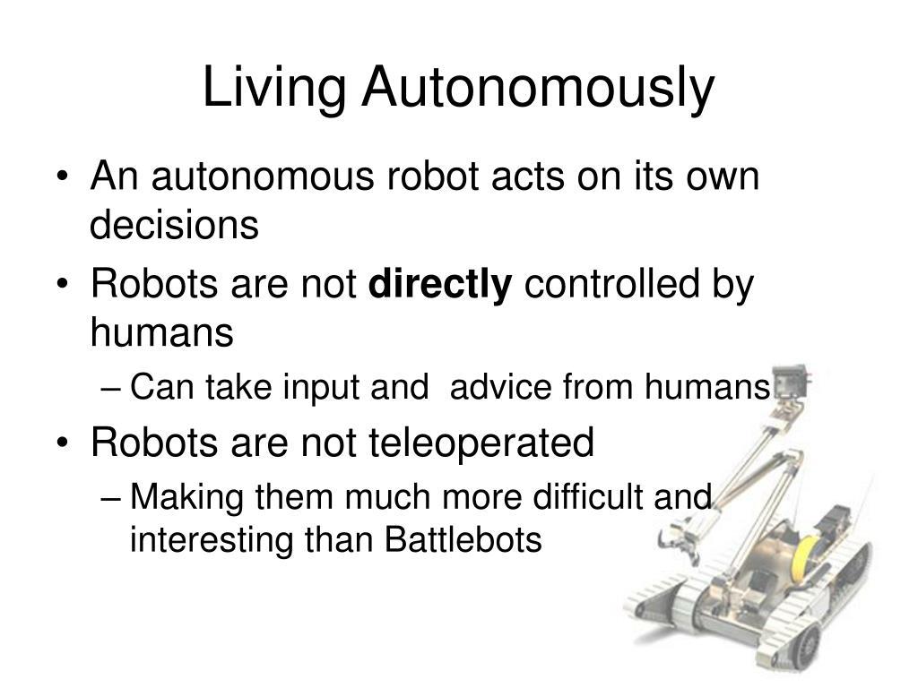 Living Autonomously
