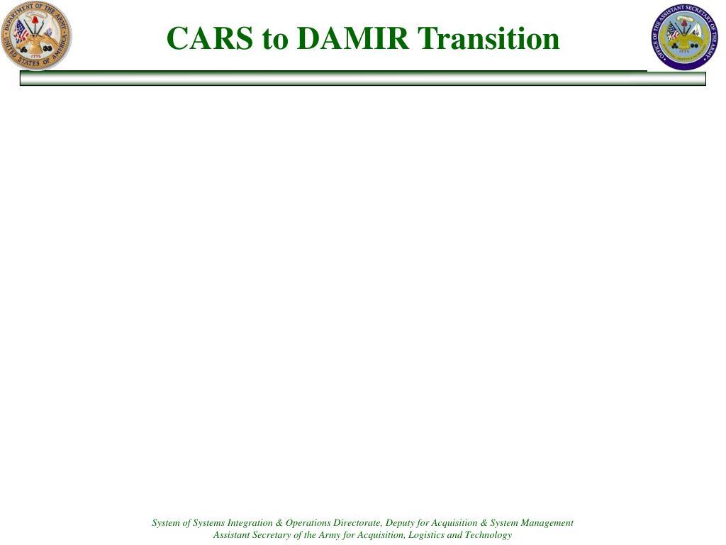 CARS to DAMIR Transition