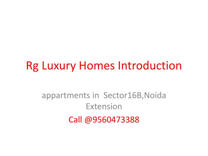 Rg luxury homes introduction l.jpg