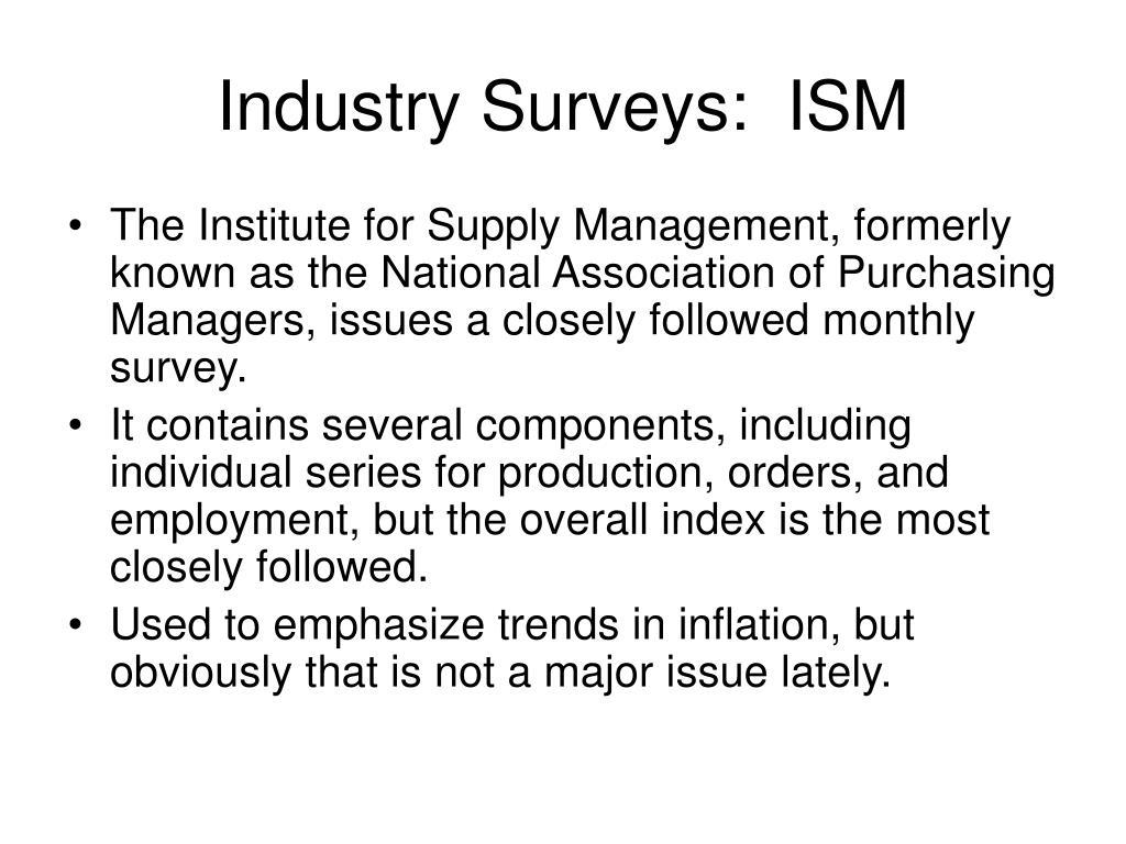 Industry Surveys:  ISM
