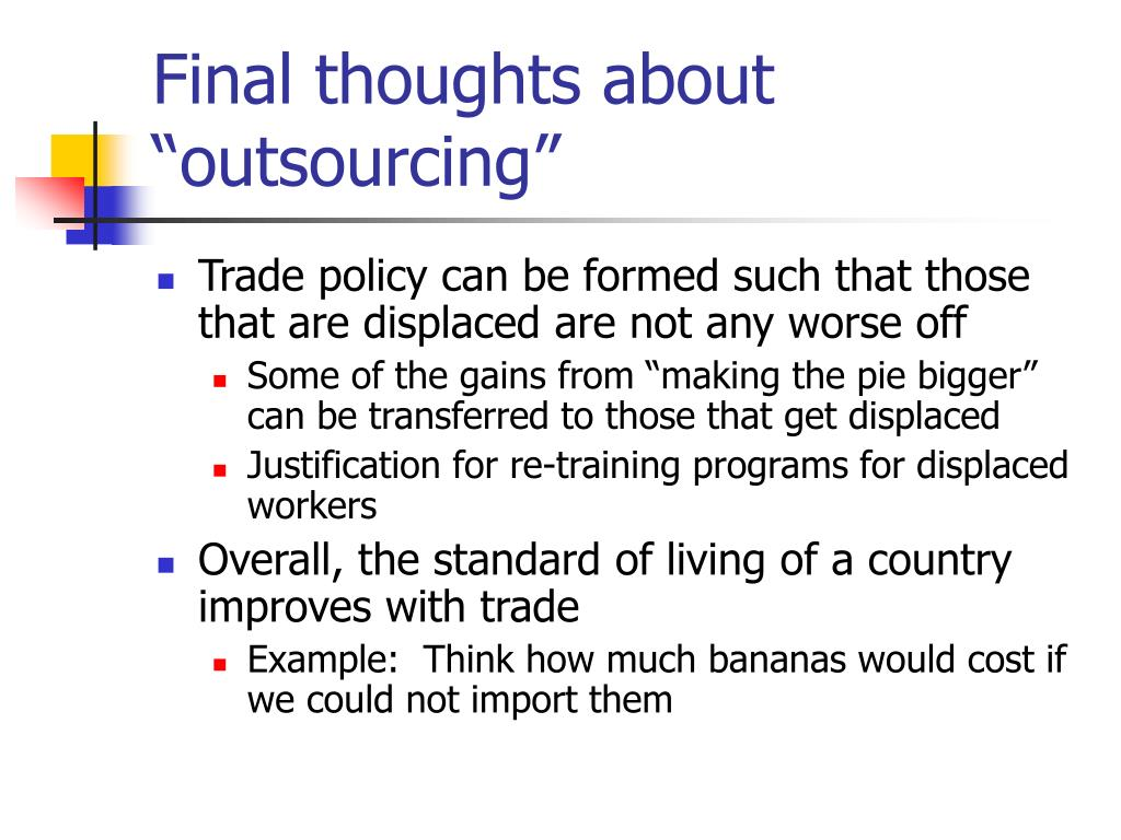"""Final thoughts about """"outsourcing"""""""