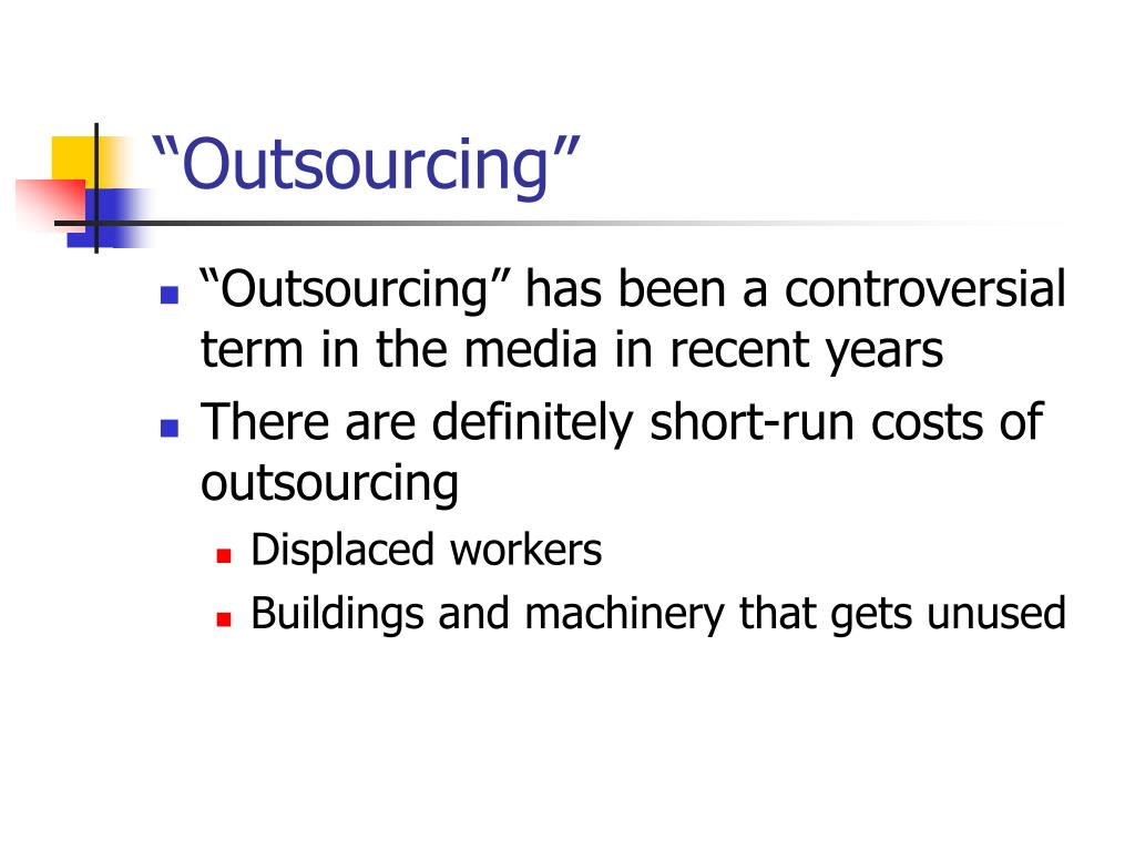 """""""Outsourcing"""""""